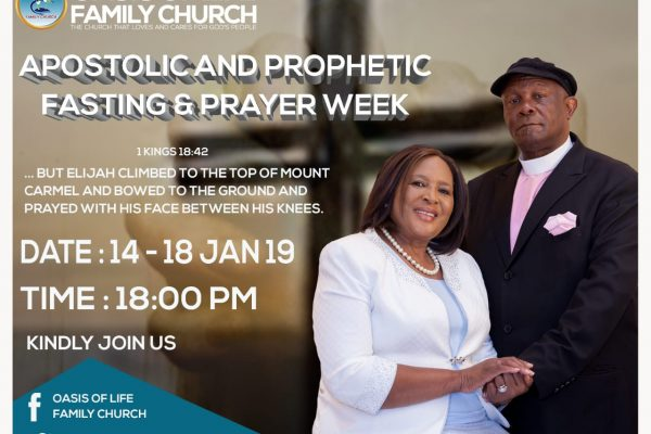 Apostolic and Prophetic Fasting & Prayer Week – Oasis of life family
